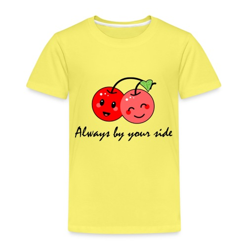 Always by your side - Kinder Premium T-Shirt