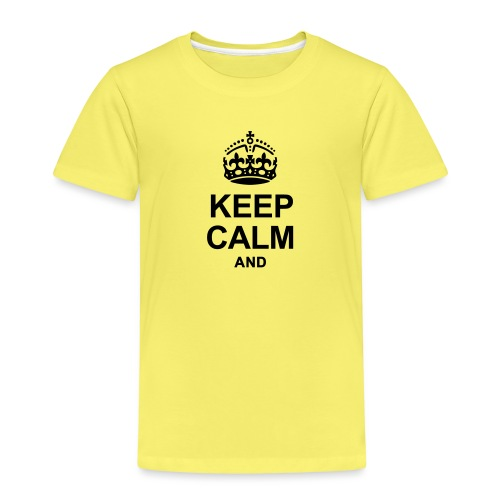 Keep Calm and Edit Text! - Kids' Premium T-Shirt