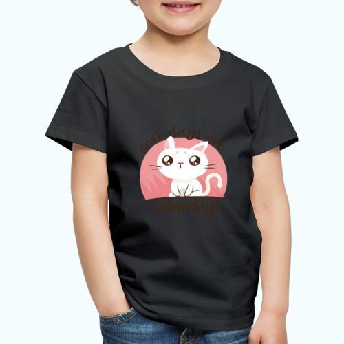 Saturdays - NO - Caturdays - Kids' Premium T-Shirt