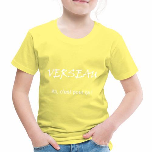 Aquarius - Ah, that's why! :-) - Kids' Premium T-Shirt