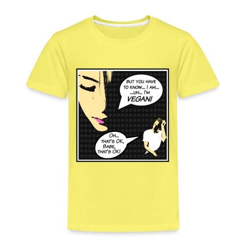 """""""I'm Vegan, That's Ok babe"""" - Pop Art Cartoon Edit - Kinder Premium T-Shirt"""
