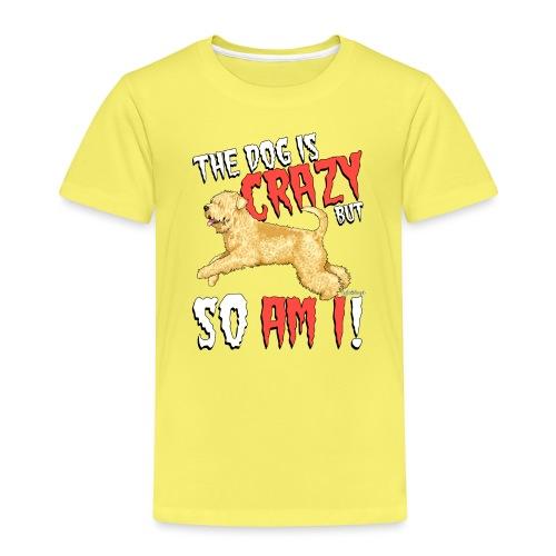 Wheaten Terrier Crazy - Kids' Premium T-Shirt
