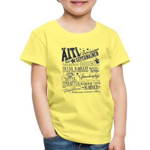 ÄITI Sininen - Lasten premium t-paita