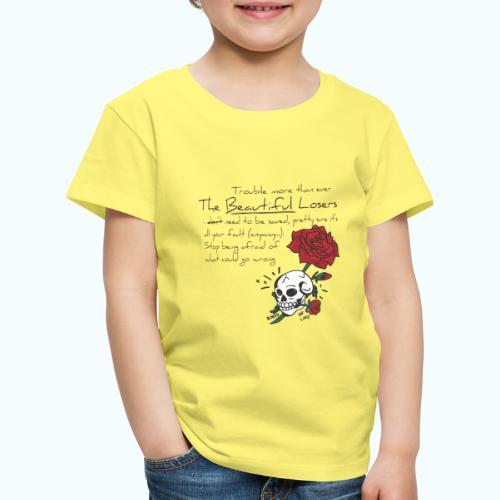 The Beautiful Loosers - Kids' Premium T-Shirt