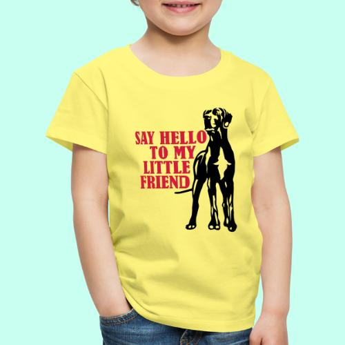 Say Hello To My Little Friend - Kinder Premium T-Shirt