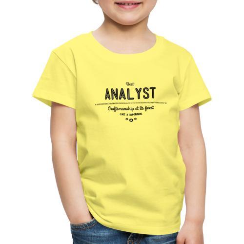 Bester Analyst - Handwerkskunst vom Feinsten, wie - Kinder Premium T-Shirt