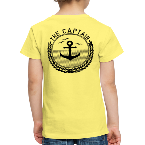 The Captain - Anchor - Kinder Premium T-Shirt