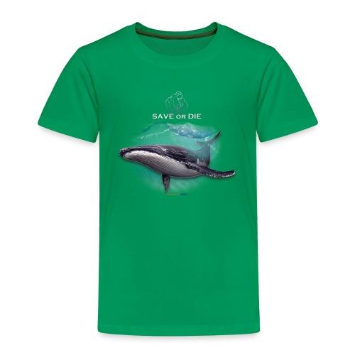 save or die Whale - T-shirt Premium Enfant