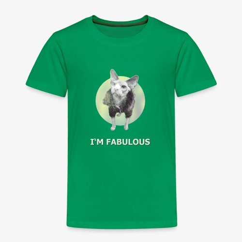 I'm fabulous with the Cat - Kinder Premium T-Shirt