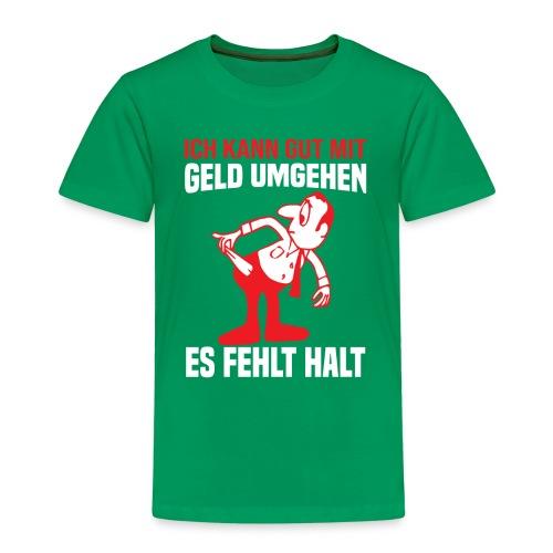 es fehlt halt - Kinder Premium T-Shirt