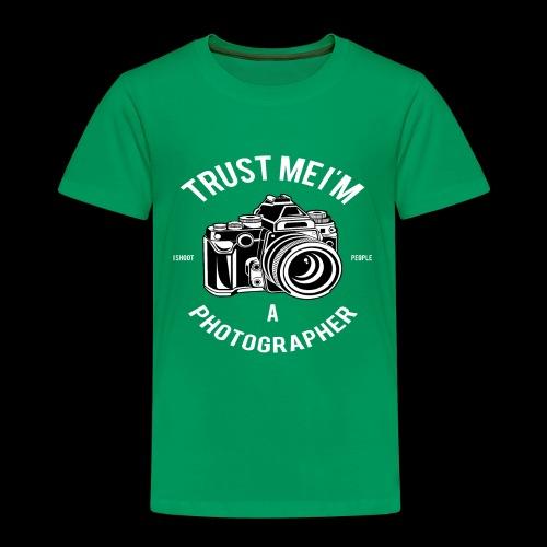 Trust me - I'm a Photographer - Kinder Premium T-Shirt