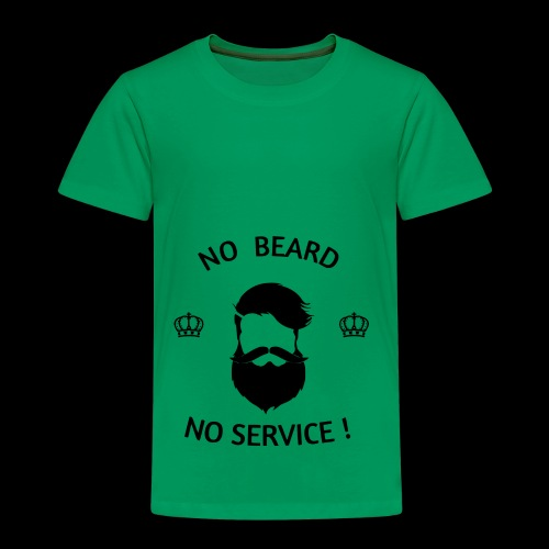 NO BEARD NO SERVICE ! - Kinder Premium T-Shirt