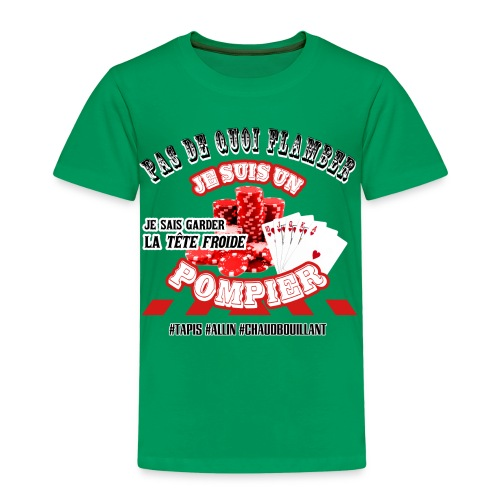 Les POMPIERS fan de POKER ! - T-shirt Premium Enfant