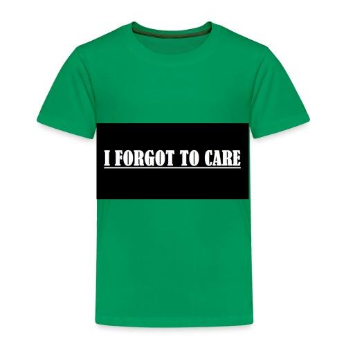I FORGOT TO CARE - Kids' Premium T-Shirt