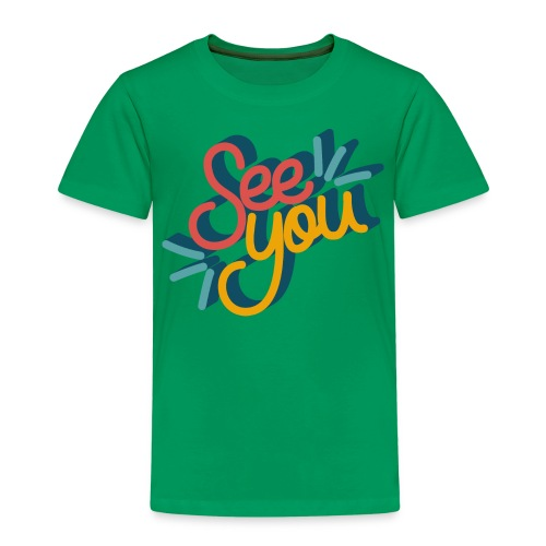 See you - Kinderen Premium T-shirt