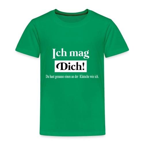 Ich mag dich - Kinder Premium T-Shirt