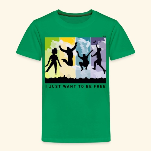 I just want to be free - Kids' Premium T-Shirt