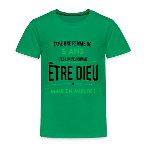 age 5 ANS dieu mais en mieux - T-shirt Premium Enfant