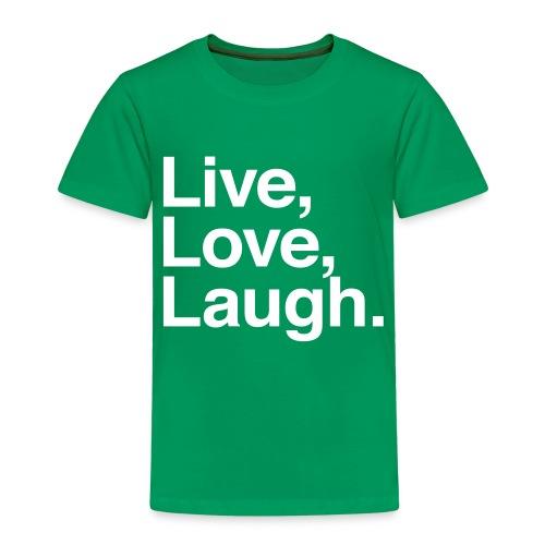 live love laugh - Kids' Premium T-Shirt