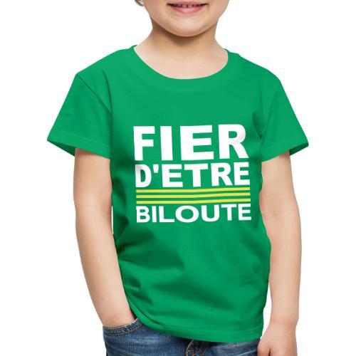 Fier BILOUTE Blanc 01 - T-shirt Premium Enfant
