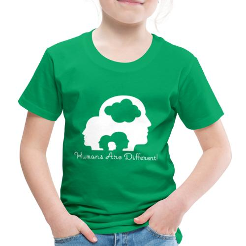 Humans are different weiß - Kinder Premium T-Shirt