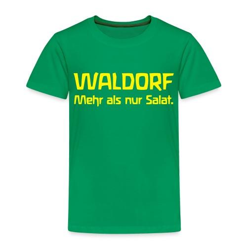 WALDORF Mehr als nur Salat - Kinder Premium T-Shirt