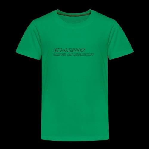 ein dampfer schwarz - Kinder Premium T-Shirt