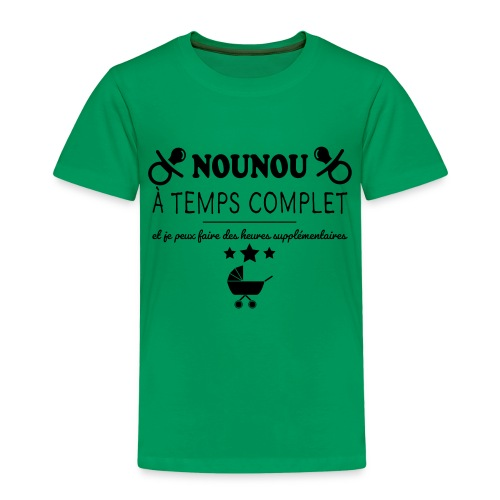 nounou a temps complet - T-shirt Premium Enfant