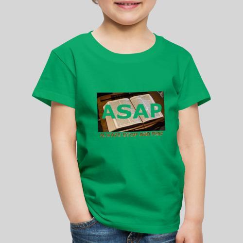 ASAP Always stop and pray auf einer Bibel - Kinder Premium T-Shirt