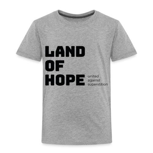 Land of Hope - Kids' Premium T-Shirt