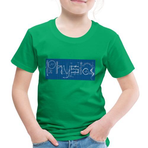 Physique - T-shirt Premium Enfant