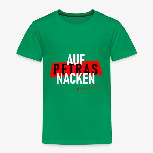 Auf Petras Nacken #freiwillig - Kinder Premium T-Shirt
