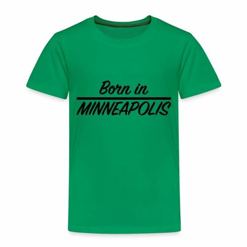 Born in Minneapolis - T-shirt Premium Enfant