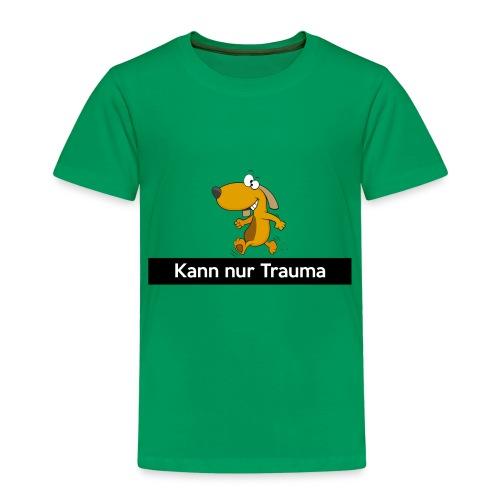 Kann nur Trauma - Kinder Premium T-Shirt