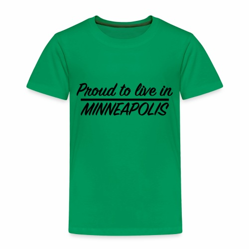 Proud to live in Minneapolis - T-shirt Premium Enfant