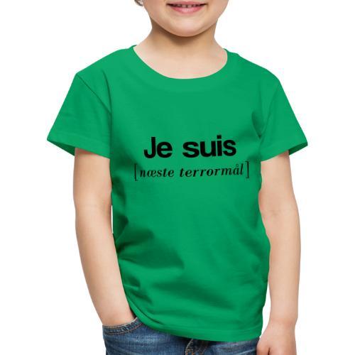 Je suis (sort skrift) - Børne premium T-shirt