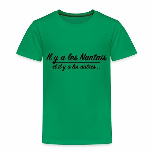 Il y a les Nantais...et il y a les autres... - T-shirt Premium Enfant
