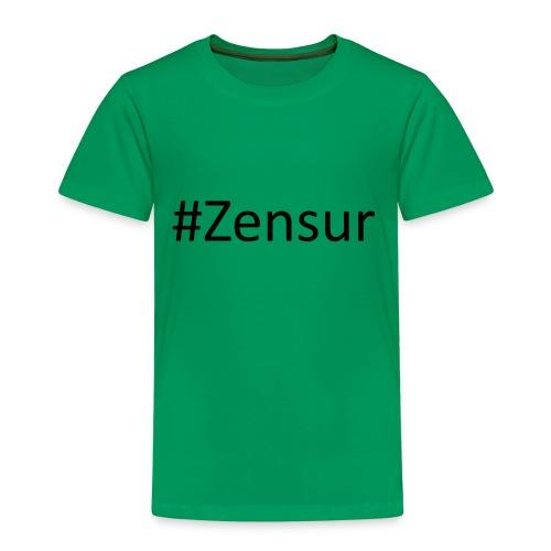 # Zensur - Kinder Premium T-Shirt