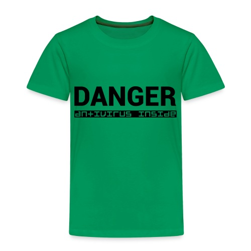 DANGER_antivirus_inside - Kids' Premium T-Shirt