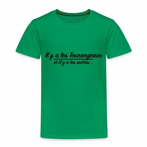 Il y a les Tourangeaux...et il y a les autres... - T-shirt Premium Enfant