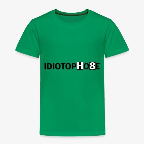 IDIOTOPHOBE1 - Kids' Premium T-Shirt