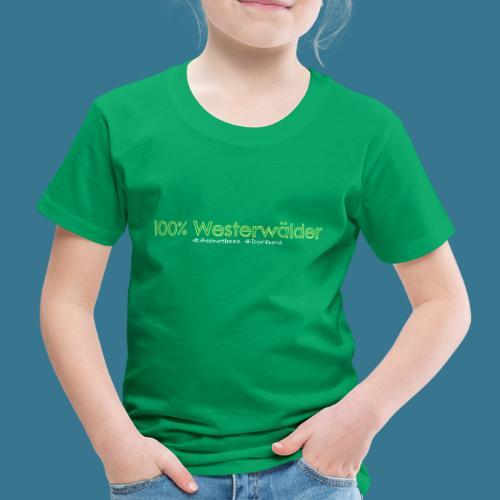 100. Kein Prozent weniger. - Kinder Premium T-Shirt