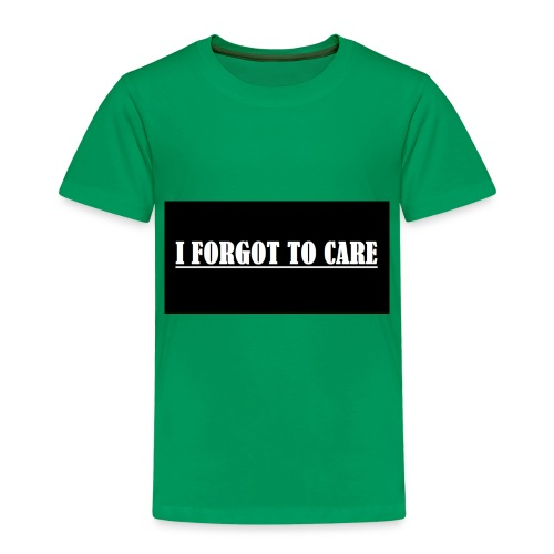 I FORGOT TO CARE - Kids' Premium T-Shirt