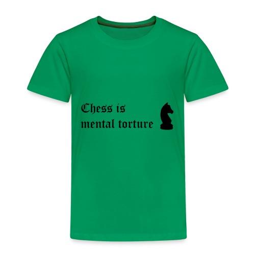 El ajedrez es tortura mental - Frase celebre - Camiseta premium niño