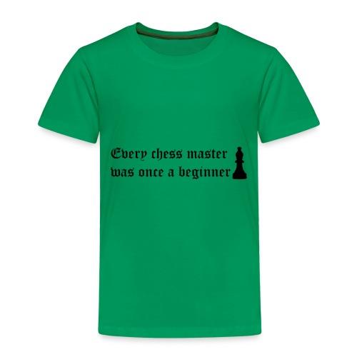 Cada maestro de ajedrez fue una vez un novato - Camiseta premium niño