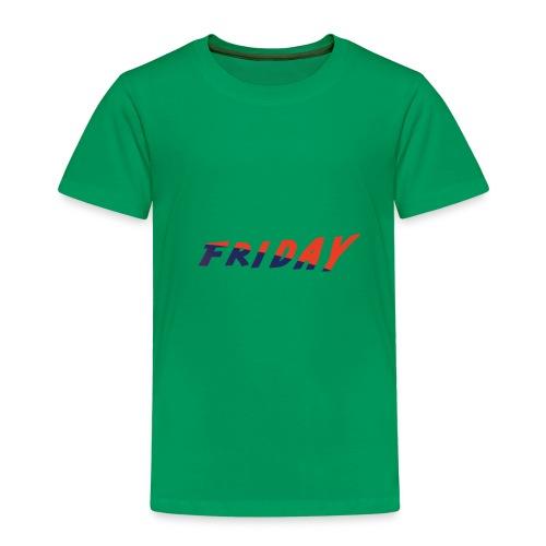 friday - Kinder Premium T-Shirt