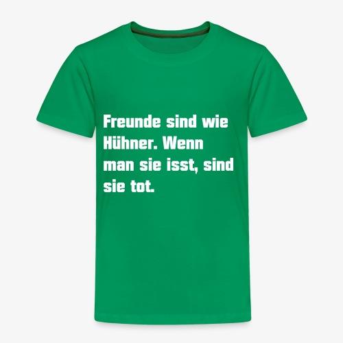 Freunde sind wie Hühner - Kinder Premium T-Shirt
