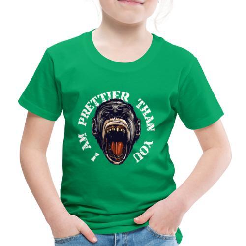 I am prettier than you - Kinder Premium T-Shirt