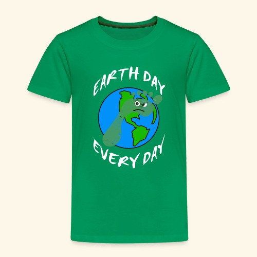 Earth Day Every Day - Kinder Premium T-Shirt
