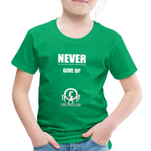 Never Give Up - white - Kids' Premium T-Shirt